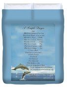 Pope Francis St. Francis Simple Prayer Dolphins Tking A Leap Of Faith Duvet Cover by Desiderata Gallery