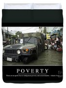 Poverty Inspirational Quote Duvet Cover