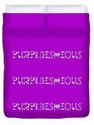 Purpleishious Duvet Cover