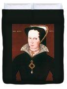 Queen Mary I Of England Duvet Cover