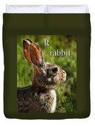 R Is For Rabbit Duvet Cover