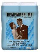 Remember Me Duvet Cover