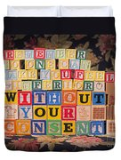 Remember No One Can Make You Feel Inferior Without Your Consent Duvet Cover