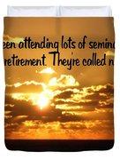 Retirement Duvet Cover