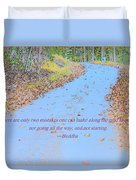 Road To Truth Duvet Cover