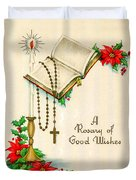Rosary Good Wishes Duvet Cover