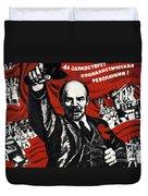 Russian Revolution October 1917 Vladimir Ilyich Lenin Ulyanov  1870 1924 Russian Revolutionary Duvet Cover