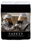 Safety Inspirational Quote Duvet Cover