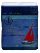 Sail Sail Sail Away - J173131140v02 Duvet Cover by Variance Collections