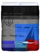 Sail Sail Sail Away - J179176137-01 Duvet Cover by Variance Collections