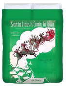 Santa Claus Is Comin To Town Duvet Cover