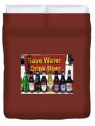 Save Water Drink Beer Duvet Cover
