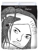 Scars To Prove It Dont Just Survive...thrive Duvet Cover