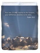 Scripture And Picture Psalm 36 5 Duvet Cover