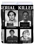 Serial Killers - Public Enemies Duvet Cover