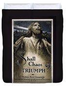 Shall Chaos Triumph - W W 1 - 1919 Duvet Cover