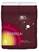 Sheldon Cooper Bazinga Duvet Cover