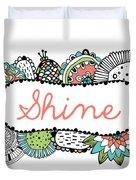 Shine Part 2 Duvet Cover
