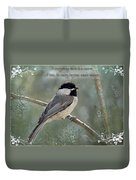 Simply Chickadee With Verse Duvet Cover