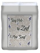 Sing Unto The Lord A New Song Duvet Cover