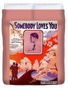 Somebody Loves You B Duvet Cover