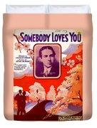 Somebody Loves You Duvet Cover