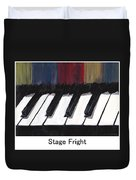 Stage Fright Named Duvet Cover