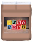 Stay Free Duvet Cover