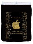 Steve Jobs Quote Original Digital Artwork Duvet Cover