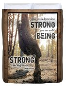 Strong Quote - Photo Art Duvet Cover