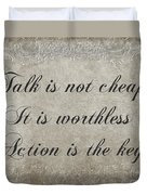 Talk Is Not Cheap It Is Worthless - Action Is Key - Poem - Emotion Duvet Cover