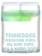 Tennessee - Volunteer State - Big Bend State - Hog And Hominy State Duvet Cover