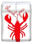 Thank You Lobster With Feelers Duvet Cover