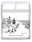 Thanks For Almost Everything Duvet Cover by Danny Shanahan