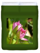 The Beauty In Your Life Duvet Cover