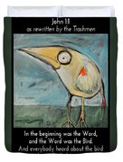The Bird Is The Word Is The Bird Duvet Cover
