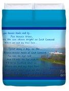 The Bonnie Banks Of Loch Lomond Duvet Cover