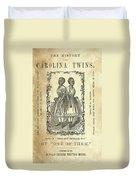 The Carolina Twins, C1869 Duvet Cover