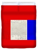 The Declaration Of Independence In Red White And Blue Duvet Cover by Rob Hans
