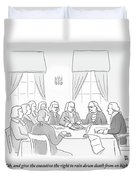 The Founding Fathers Drafting The Constitution Duvet Cover by Paul Noth