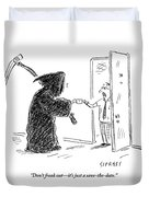The Grim Reaper Is Seen Giving A Piece Of Paper Duvet Cover by David Sipress