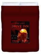 The Last Drive Inn Duvet Cover