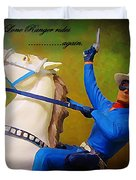 The Lone Ranger Rides Again Duvet Cover