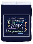 The Ocean Is... Duvet Cover