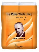 The Penny Whistle Song Duvet Cover