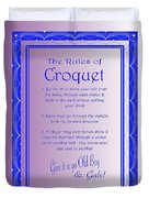 The Rules Of Croquet  Duvet Cover