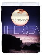 The Silence Of The Sea Duvet Cover