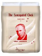 The Syncopated Clock Duvet Cover