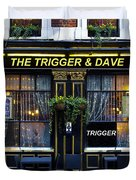 The Trigger And Dave Pub Duvet Cover