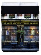 The Wife Knows Pub Duvet Cover